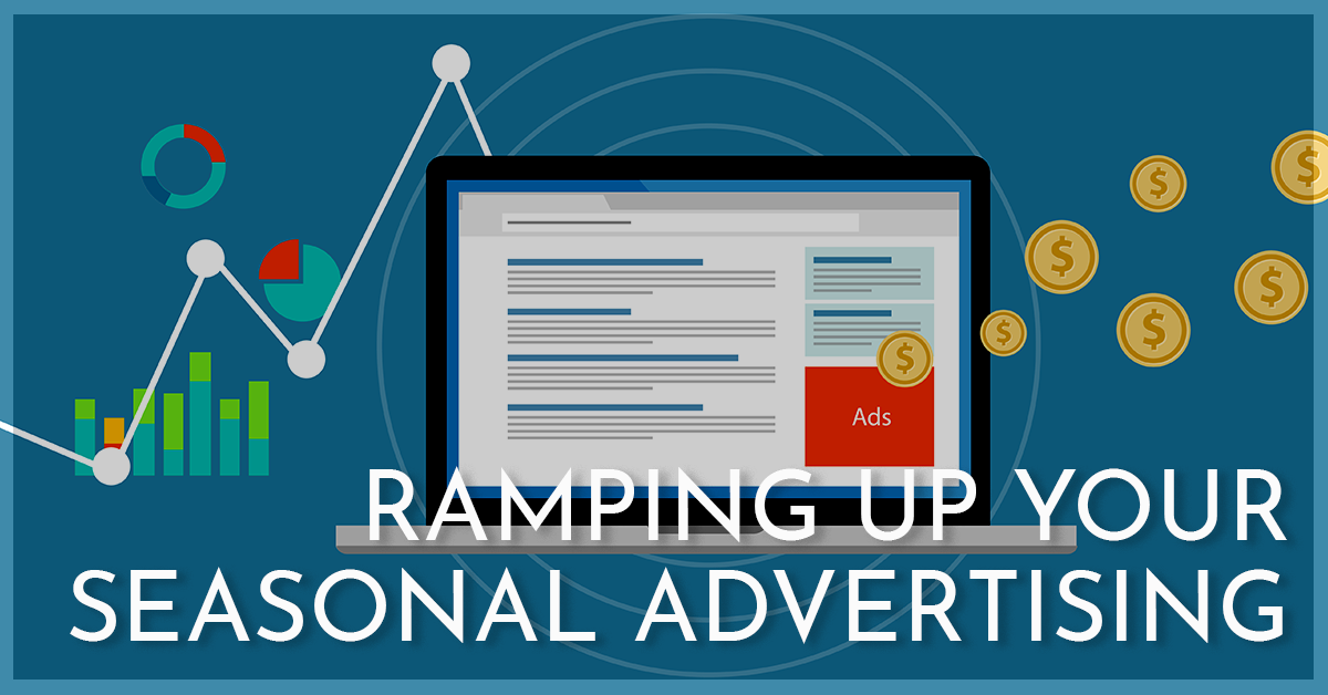 Ramping Up Your Holiday Advertising